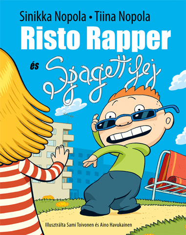Risto Rapper és Spagettifej