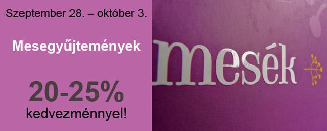 db7985912b Mesegyűjtemény-akció: Szeptember 30. a népmese napja, ezért most minden  mesegyűjtemény, meseantológia 20% (törzsvásárlóknak 25%) kedvezménnyel  kapható!
